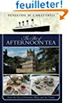 The Art of Afternoon Tea: From the Er...