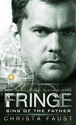 Fringe - Sins of the Father (Book 3) (Fringe 3)