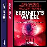Eternity's Wheel: Interworld, Book 3