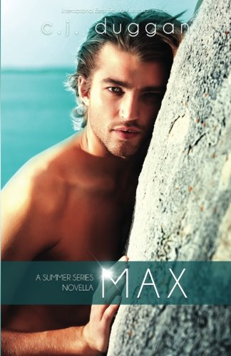 Max: Volume 4 (The Summer Series)