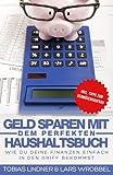 Geld sparen mit dem perfekten Haushaltsbuch: Wie du deine Finanzen