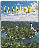 Reise durch das SAARLAND - Ein Bildband mit über 180 Bildern - STÜRTZ Verlag - Michael Kühler (Autor), Brigitte Merz (Fotografin)