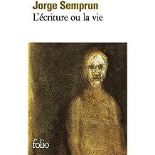L'Écriture ou la vie (Folio)