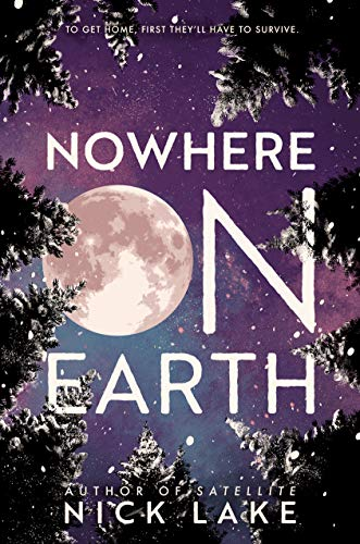 Nowhere on Earth (English Edition) eBook: Nick Lake: Amazon.it ...
