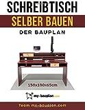 Schreibtisch selber bauen: Die Bauanleitung - In wenigen einfachen Schritten und für unter 60 Euro zum eigenen DIY Designermöbel. Dein selbstgebauter Schreibtisch Kritzel