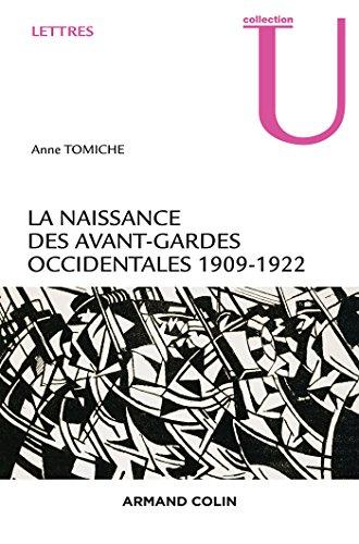 La naissance des avant-gardes occidentales - 1909-1922