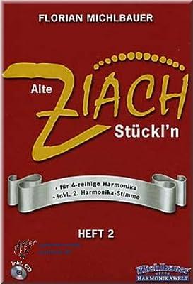 Alte ZIACH-Stückl'n 2 - Steirische Harmonika Noten [Musiknoten]
