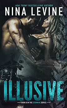 Illusive (Storm MC #6) by [Levine, Nina]