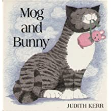 Mog and Bunny by Judith Kerr (1989-03-05)