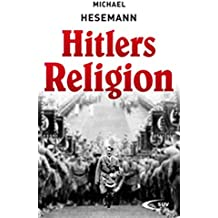 Hitlers Religion