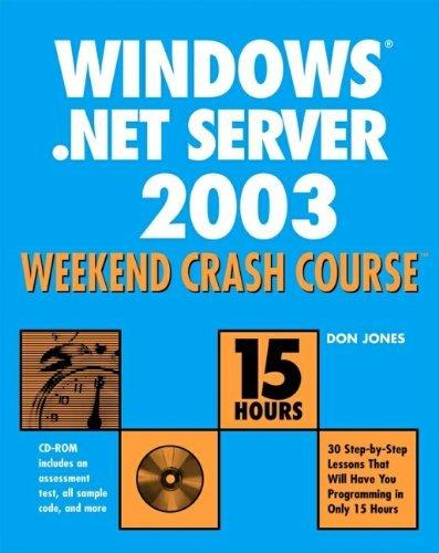 Windows Server 2003 Weekend Crash Course by Don Jones (2002-12-01)