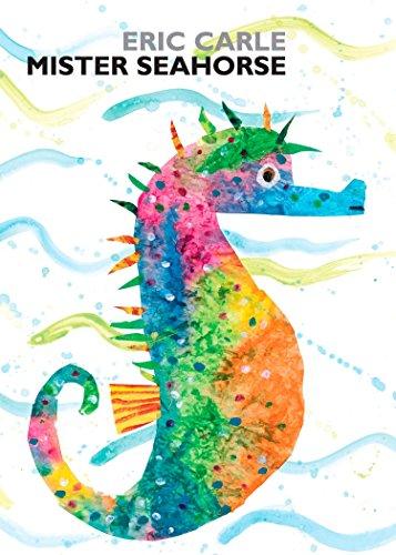 Mister Seahorse (World of Eric Carle) por Eric Carle