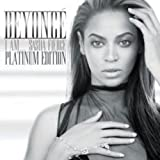 I am ... Sasha Fierce - Platinum Edition