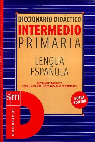Dicc. Didactico Intermedio Primaria Lengua Española
