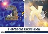 Alef-Bet - Hebräische Buchstaben (Wandkalender 2018 DIN A3 quer): Die hebräischen Buchstaben des Alef-Bet kunstvoll dargestellt. (Monatskalender, 14 Seiten ) (CALVENDO Kunst) - Mendy Zara