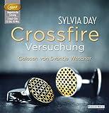 'Crossfire. Versuchung: Band 1' von Sylvia Day