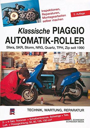 Preisvergleich Produktbild Klassische Piaggio Automatik-Roller: Sfera, SKR, Storm, NRG, Quartz, TPH, Zip seit 1990