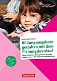 So gelingt's - Der Kita-Ratgeber - Beobachtung und Dokumentation: Bildungsangebote gestalten mit dem Planungskreislauf: Kinder beobachten, ... Bildungsprozesse dokumentieren. Ratgeber
