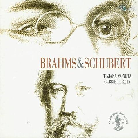 Johannes Brahms & Franz Schubert