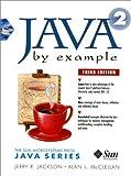 Java by Example 1.2 (Sunsoft Press Java) by Jerry Jackson (1998-12-09)