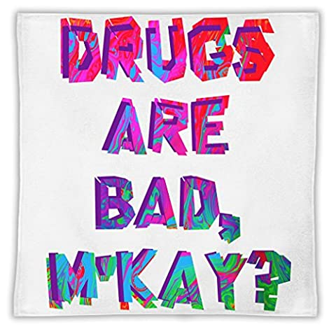 Drugs Are Bad M'kay? Mikrofasertuch MicroFiber Towel W/ Custom Printed Designs| Eco-Friendly Material| Machine Washable | 30x30 cm| Premium Bathroom Supplies By