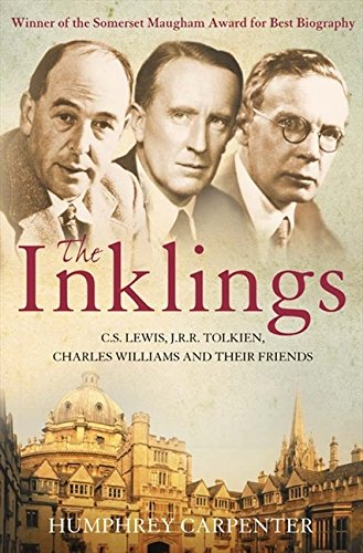 The Inklings: C. S. Lewis, J. R. R. Tolkien and Their Friends por Humphrey Carpenter