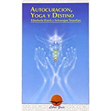 Autocuración, Yoga y Destino