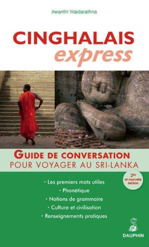 Cinghalais express : Pour voyager au Sri Lanka