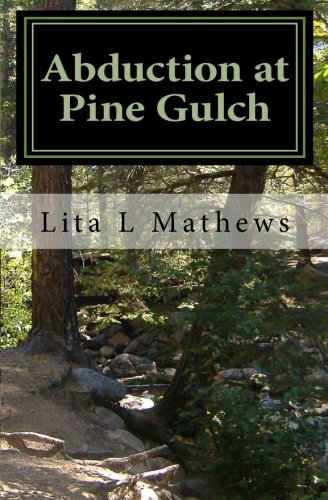 Big Mountain Pine (Abduction at Pine Gulch)