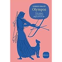 Olympos: Vizi, amori e avventure degli antichi dei
