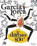 """Afficher """"García Lorca, le diamant fou"""""""
