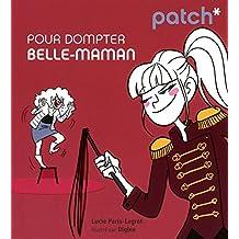 PATCH POUR DOMPTER BELLE-MAMAN