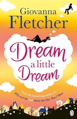 [PDF] Téléchargement gratuit Livres Dream a Little Dream by Giovanna Fletcher (2015-06-18)