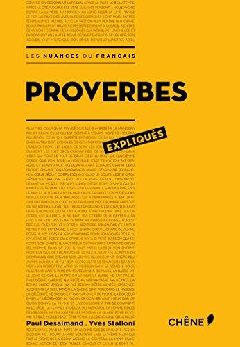 Proverbes expliqués par Paul Desalmand