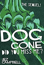 Dog Gone: Did you miss me? (Dogstar Trilogy Part 2)