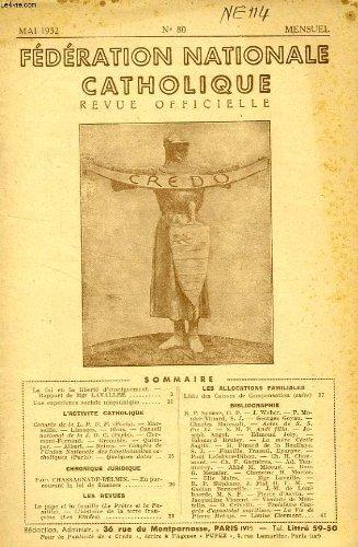 FEDERATION NATIONALE CATHOLIQUE, BULLETIN OFFICIEL, CREDO, N° 80, MAI 1932 -