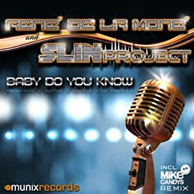 René de la Moné & Slin Project -Baby Do You Know