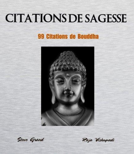 Citations de Sagesse - 99 citations de Bouddha