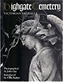 Highgate Cemetery:Victorian Valhalla