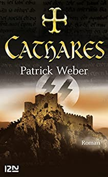 Cathares par [WEBER, Patrick]