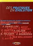 Des pratiques en évolution - Seconde décennie des Journées de Bordeaux