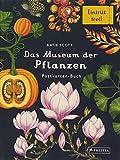 Das Museum der Pflanzen. Postkartenbuch: Eintritt frei! - Katie Scott