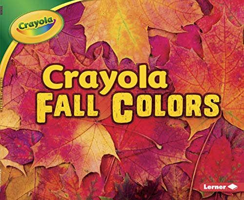 Crayola (R) Fall Colors (Crayola Seasons) (Fall Art Crayola)