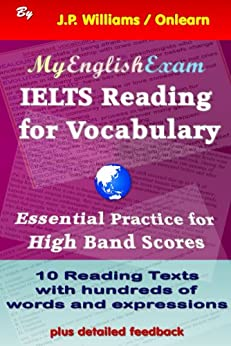 IELTS Reading for Vocabulary: Essential Practice for High Band Scores (English Edition) di [Williams, J.P.]
