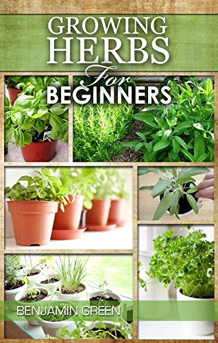 growing-herbs-how-to-grow-low-cost-indoor-and-outdoor-herbs-in-containers-for-profit-or-for-health-b