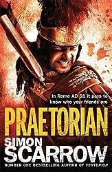 Praetorian (Eagles of the Empire 11) by Simon Scarrow (2012-07-05)