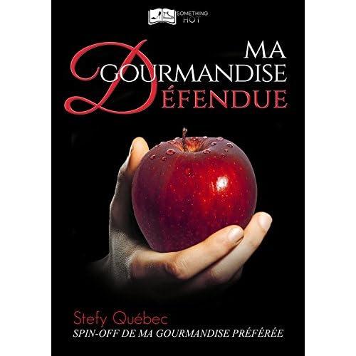 Ma Gourmandise Défendue (Something Hot)