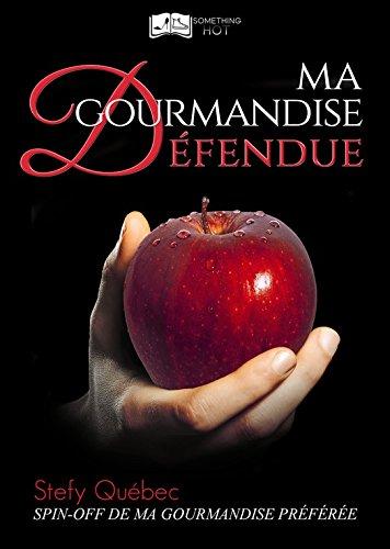 Ma Gourmandise Défendue (Something Hot) par Stefy Québec
