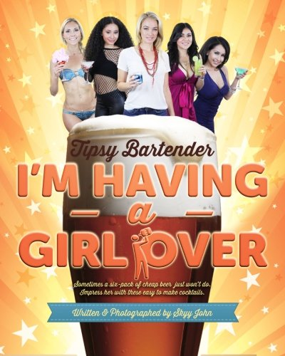 tipsy-bartender-im-having-a-girl-over