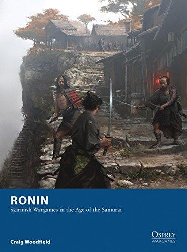 Ronin: Skirmish Wargames in the Age of the Samurai (Osprey Wargames) por Craig Woodfield